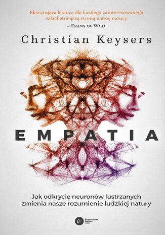 Okładka książki/ebooka Empatia. Jak odkrycie neuronów lustrzanych zmienia nasze rozumienie ludzkiej natury
