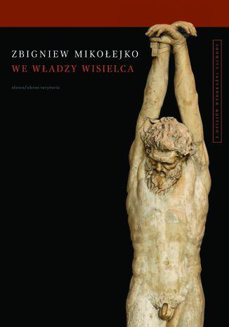 Okładka książki/ebooka We władzy wisielca