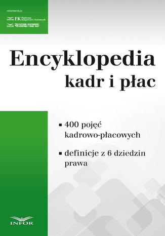 Okładka książki/ebooka Encyklopedia kadr i płac