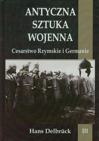 Okładka książki/ebooka Antyczna sztuka wojenna Tom 3