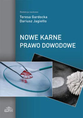 Okładka książki Nowe karne prawo dowodowe