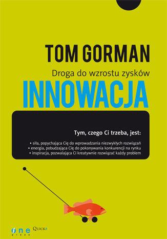 Okładka książki Innowacja. Droga do wzrostu zysków