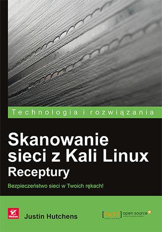 Okładka książki/ebooka Skanowanie sieci z Kali Linux. Receptury