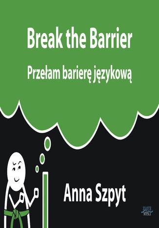 Okładka książki/ebooka Przełam barierę językową