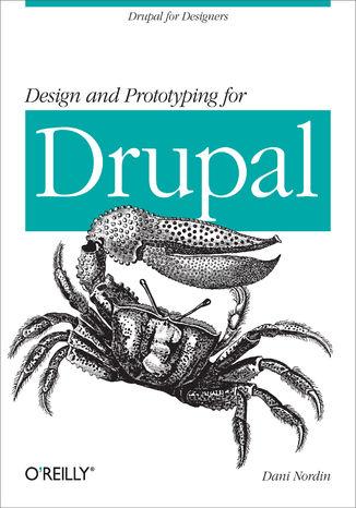 Okładka książki/ebooka Design and Prototyping for Drupal. Drupal for Designers