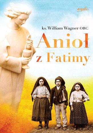 Okładka książki/ebooka Anioł z Fatimy