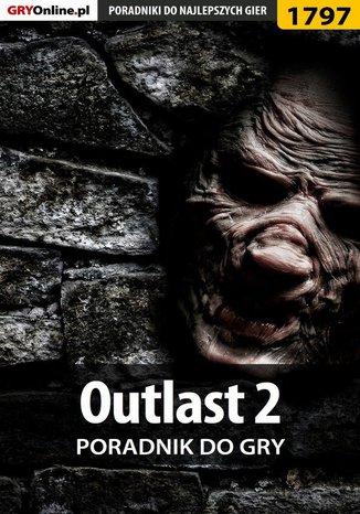 Okładka książki/ebooka Outlast 2 - poradnik do gry