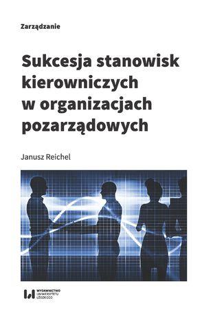 Okładka książki/ebooka Sukcesja stanowisk kierowniczych w organizacjach pozarządowych