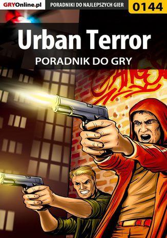 Okładka książki/ebooka Urban Terror - poradnik do gry