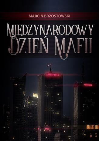 Okładka książki/ebooka Międzynarodowy Dzień Mafii