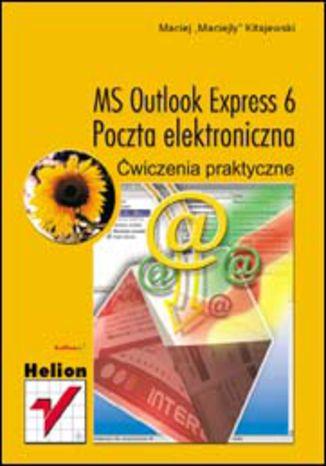 Okładka książki/ebooka MS Outlook Express 6. Poczta elektroniczna. Ćwiczenia praktyczne