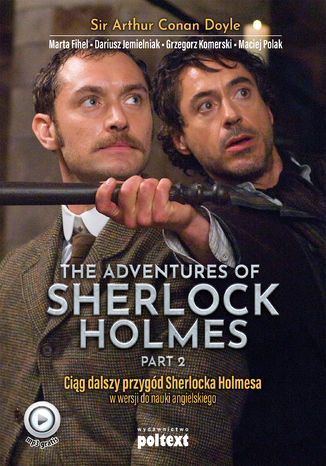 Okładka książki/ebooka The Adventures of Sherlock Holmes (part II). Przygody Sherlocka Holmesa w wersji do nauki angielskiego