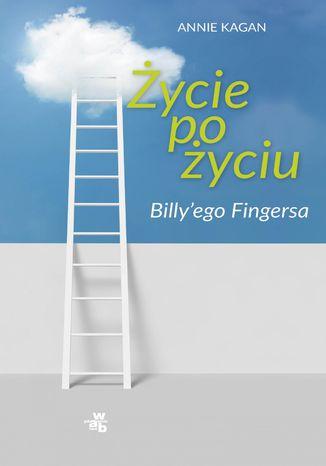 Okładka książki/ebooka Życie po życiu Billy'ego Fingersa