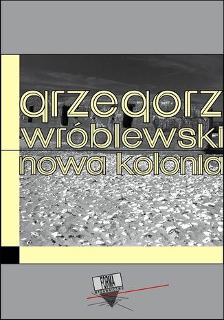 Okładka książki/ebooka Nowa Kolonia