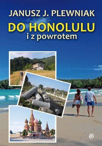 Okładka książki/ebooka Do Honolulu i z powrotem
