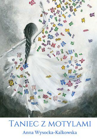 Okładka książki/ebooka Taniec z motylami