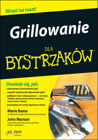 Okładka książki/ebooka Grillowanie dla bystrzaków. Wydanie II