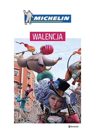 Okładka książki/ebooka Walencja. Michelin. Wydanie 1