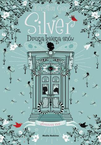 Okładka książki/ebooka Silver-druga księga snów