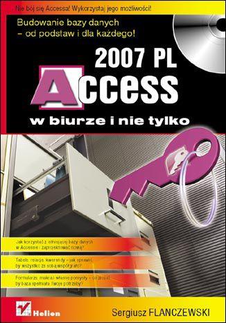 Okładka książki/ebooka Access 2007 PL w biurze i nie tylko