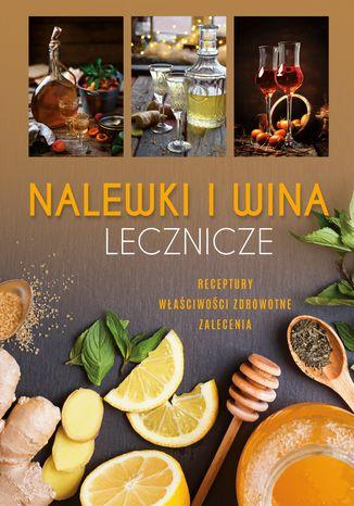 Okładka książki/ebooka Nalewki i wina lecznicze