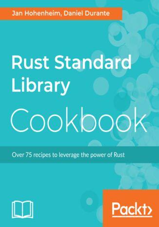 Okładka książki/ebooka Rust Standard Library Cookbook