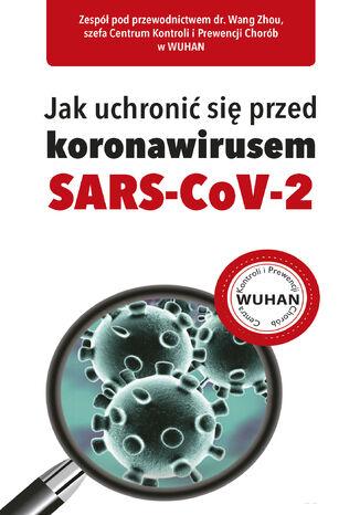 Okładka książki/ebooka Jak uchronić się przed koronawirusem SARS-CoV-2