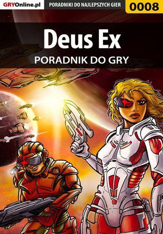 Okładka książki/ebooka Deus Ex - poradnik do gry