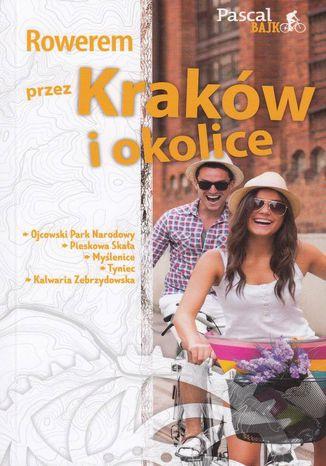 Okładka książki/ebooka Rowerem przez Kraków i okolice