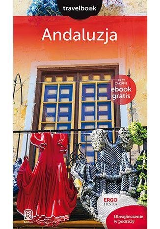 Okładka książki/ebooka Andaluzja. Travelbook. Wydanie 2