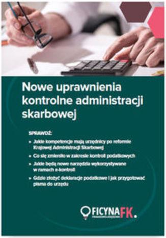 Okładka książki Nowe uprawnienia kontrolne administracji skarbowej