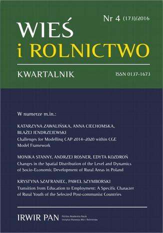 Okładka książki/ebooka Wieś i Rolnictwo nr 4(173)/2016