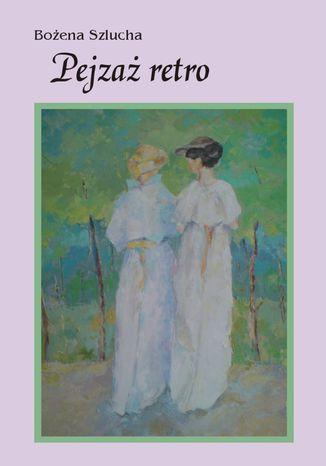 Okładka książki/ebooka Pejzaż retro
