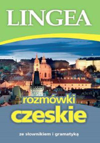 Okładka książki/ebooka Rozmówki czeskie. ze słownikiem i gramatyką