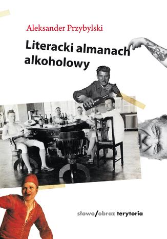 Okładka książki/ebooka Literacki almanach alkoholowy