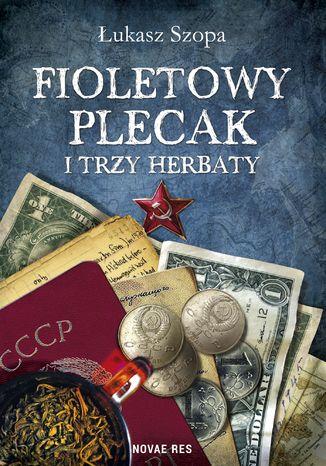 Okładka książki/ebooka Fioletowy plecak i trzy herbaty