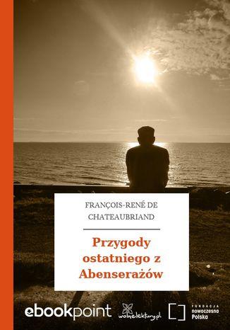 Okładka książki/ebooka Przygody ostatniego z Abenserażów