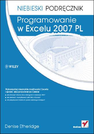 Okładka książki/ebooka Programowanie w Excelu 2007 PL. Niebieski podręcznik
