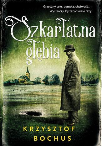 Okładka książki/ebooka Szkarłatna głębia