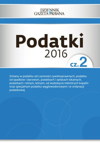 Okładka książki/ebooka Podatki 2016 cz. 2