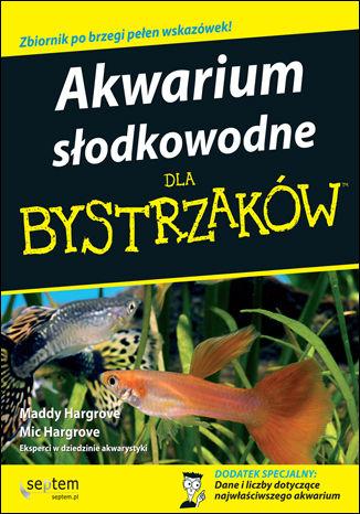 Okładka książki/ebooka Akwarium słodkowodne dla bystrzaków