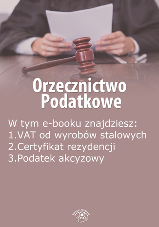 Okładka książki/ebooka Orzecznictwo podatkowe, wydanie maj 2014 r