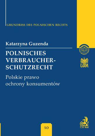 Okładka książki/ebooka Polnisches Verbraucherschutzrecht Polskie prawo ochrony konsumentów Band 10