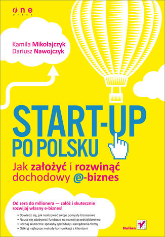 Okładka książki/ebooka Start-up po polsku. Jak założyć i rozwinąć dochodowy e-biznes