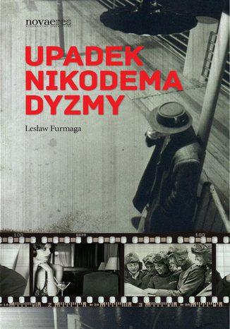 Okładka książki/ebooka Upadek Nikodema Dyzmy