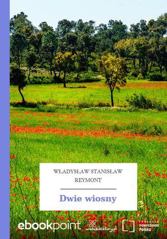 Okładka książki/ebooka Dwie wiosny