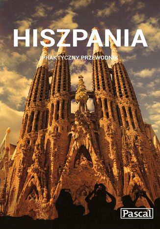Okładka książki/ebooka Hiszpania. Praktyczny Przewodnik