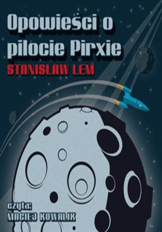 Okładka książki/ebooka Opowieści o pilocie Pirxie