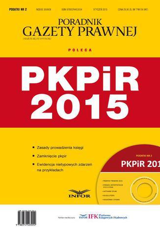 Okładka książki/ebooka Podatki 2015 PKPiR 2015 nr 2