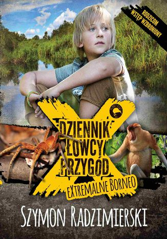 Okładka książki/ebooka Dziennik łowcy przygód. eXtrmalne Borneo
